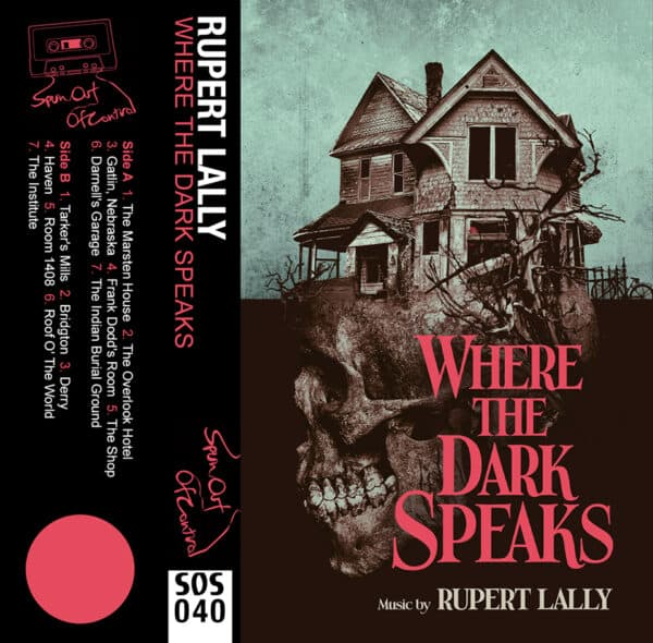 Rupert Lally Where The Dark Speaks cassette cover